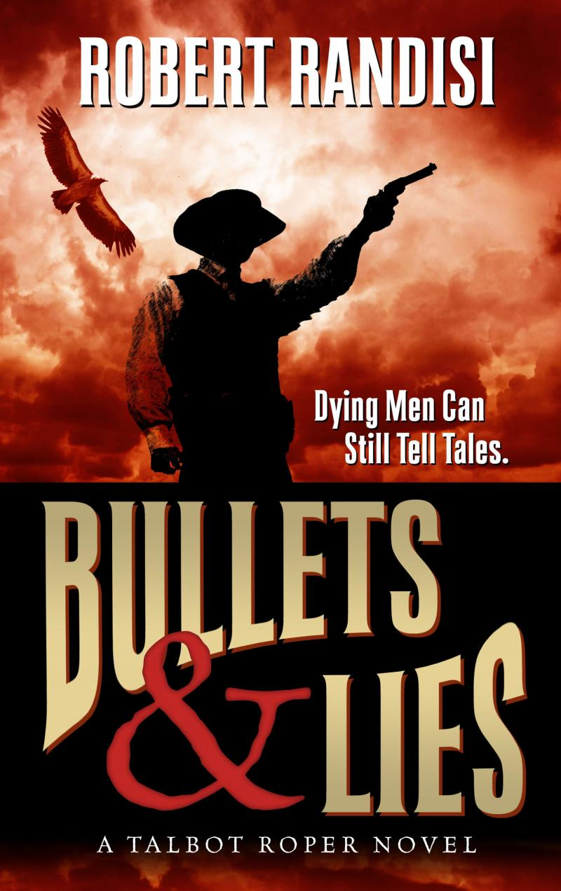 Bullets & Lies, Large Print Edition