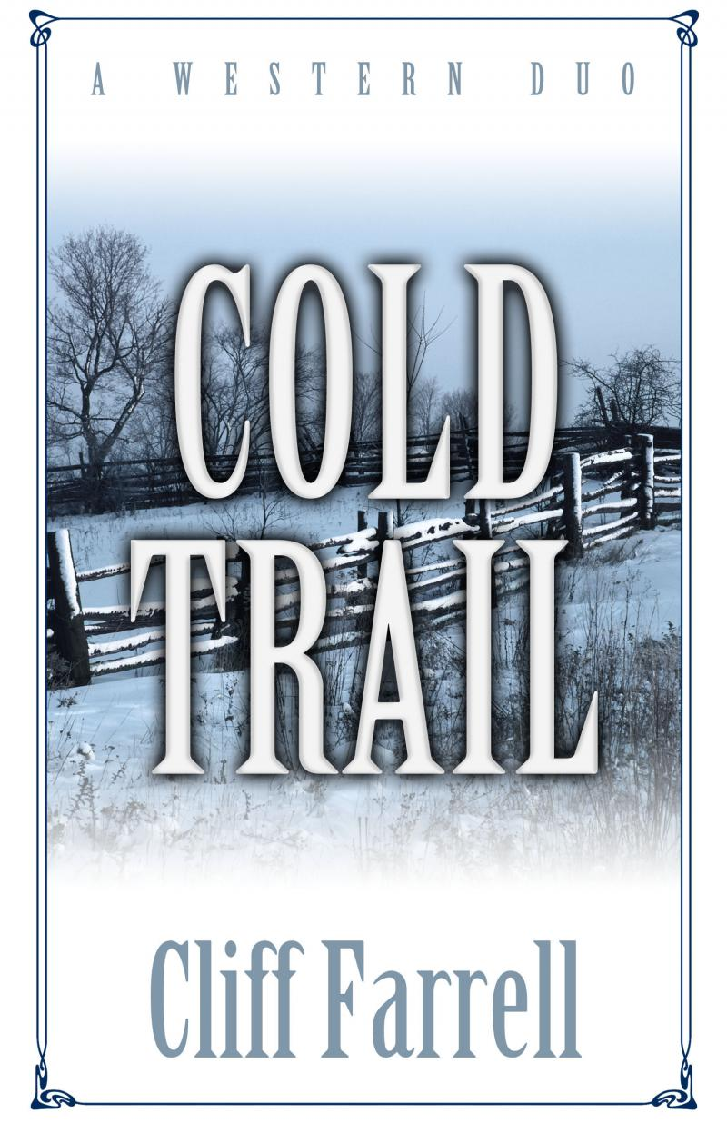 Cold Trail, Five Star Publishing
