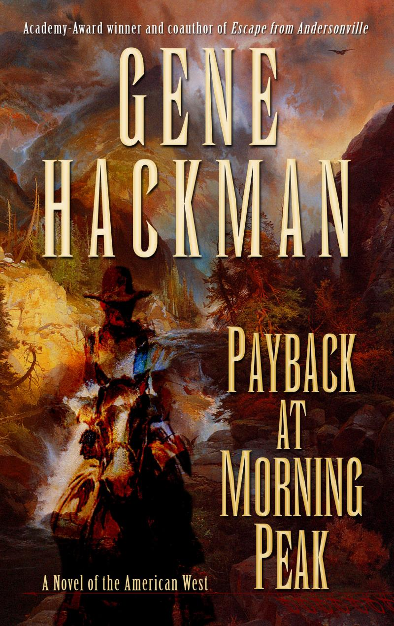 Payback at Morning Peak, Large Print Edition