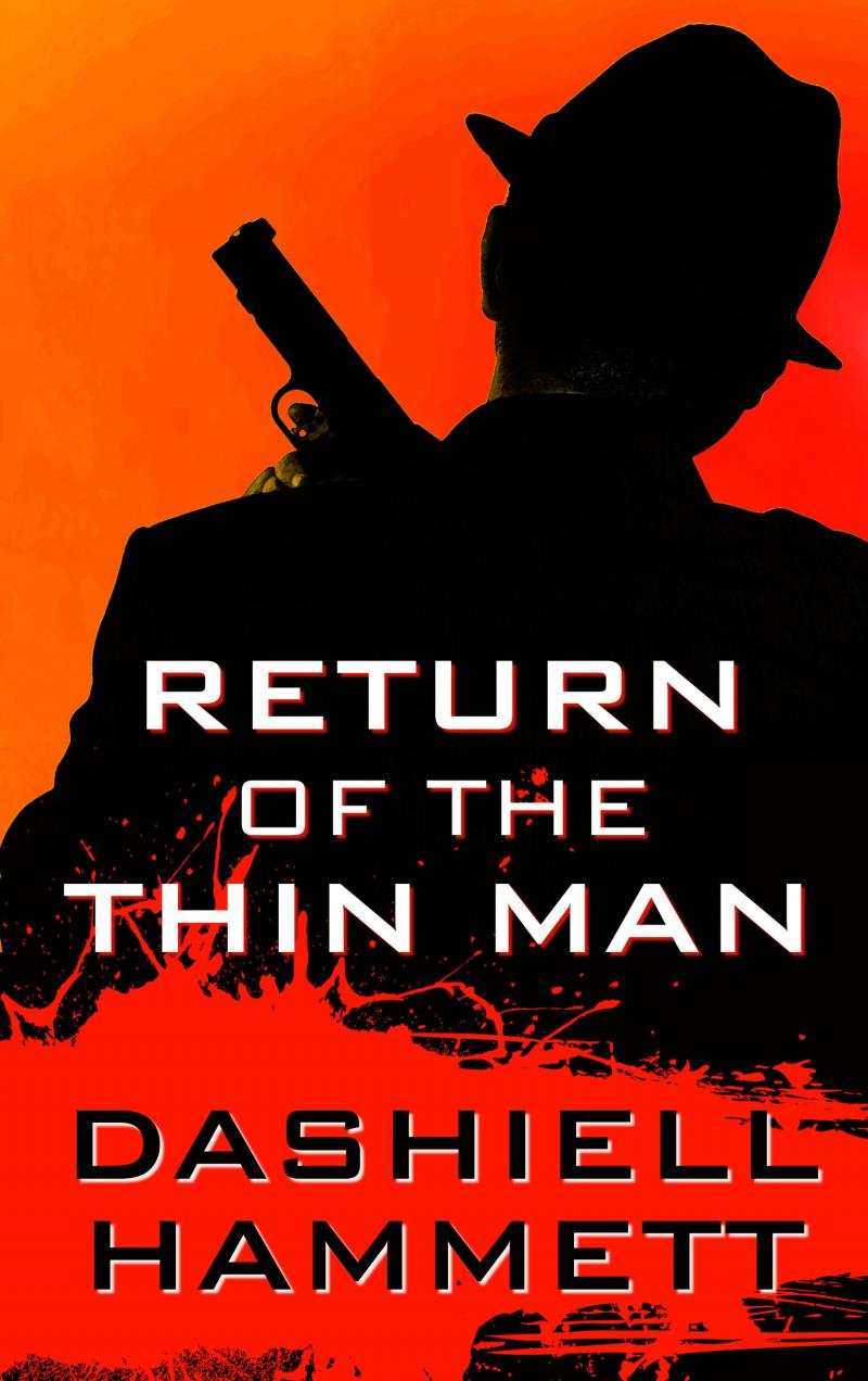 Return of the Thin Man, Large Print Edition
